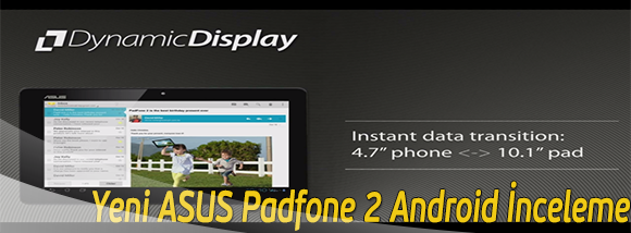 Yeni_ASUS_Padfone_2_Android_Inceleme