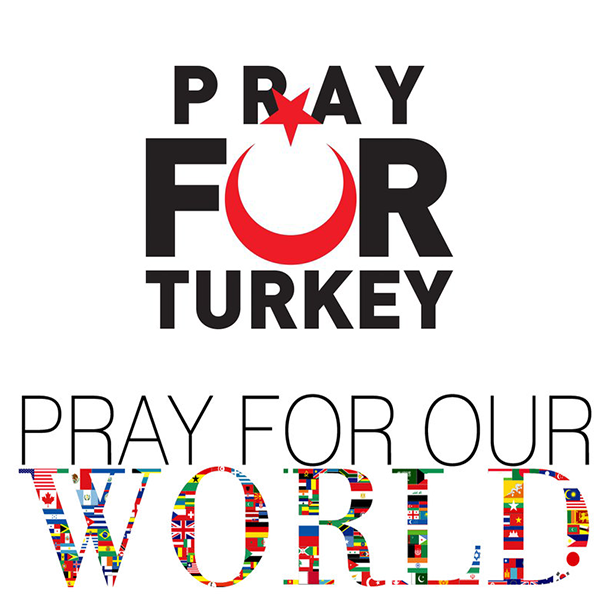 Pray For Turkey, Pray For Our World!
